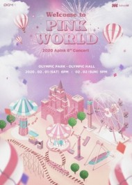 2020 Apink(エーピンク) 6thコンサート「Welcome to PINK WORLD」